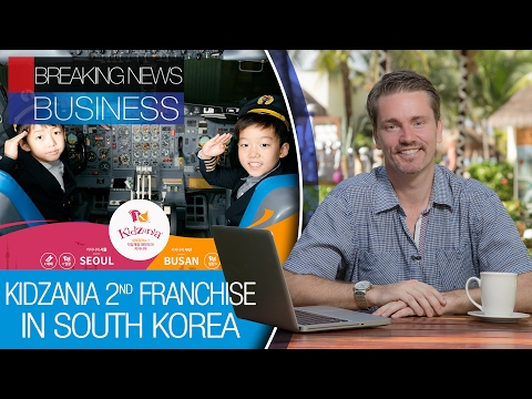 Kidzania in South Korea | Japan and Mexico business partners | Unemployed declined to 3.4%