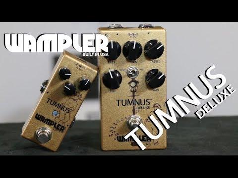 Wampler Tumnus DELUXE Pedal Demo - An ultra-tweaked Tumnus! (видео)