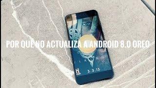 Por Qué Xiaomi Mi A1 no Actualiza a Android 8.0 Oreo - La Respuesta Oficial