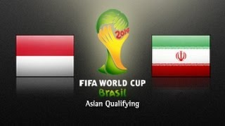 Download Video Indonesia Vs IR Iran: 2014 FIFA World Cup Asian Qualifiers - (Round 3, Match Day 5) MP3 3GP MP4