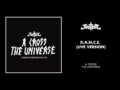 Justice - D.A.N.C.E (Live Version)