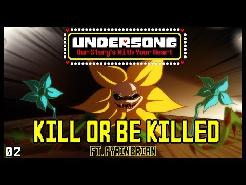 UNDERSONG - Kill Or Be Killed - ORIGINAL UNDERTALE MUSICAL (02)