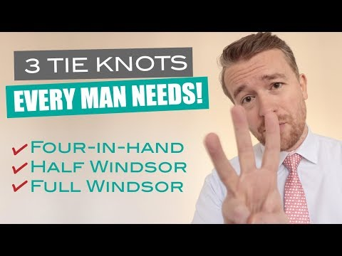How to Tie the 3 Most Popular Tie Knots! (Windsor, Half Windsor, Four-in-Hand)