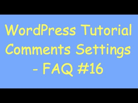 WordPress Comments – Change Settings, Disable, and Turn Off