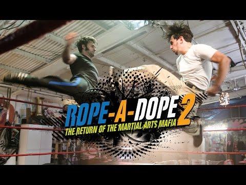 Rope A Dope 2 – Return of the Martial Arts Mafia