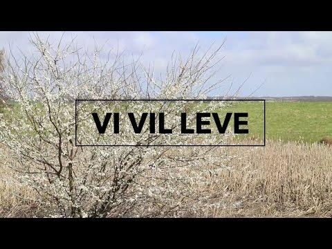 Hør Vi vil leve (IMU Kernesang) på youtube