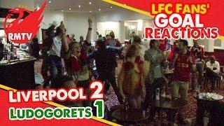 LFC Fan Goal Reactions | Liverpool 2-1 Ludogorets