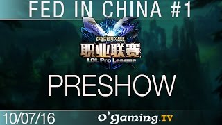 Preshow - Fed in China - Best of LPL #1
