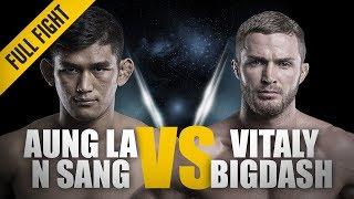 Video ONE: Full Fight | Aung La N Sang vs. Vitaly Bigdash II | A Historic Rematch | June 2017 MP3, 3GP, MP4, WEBM, AVI, FLV Januari 2019