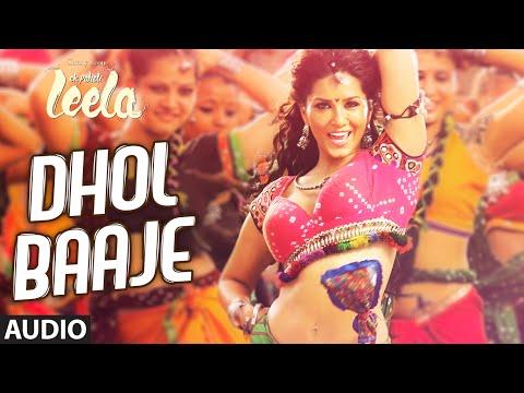 'Dhol Baaje' Full Song (Audio)   Sunny Leone   Meet Bros Anjjan ft. Monali Thakur  Ek Paheli Leela