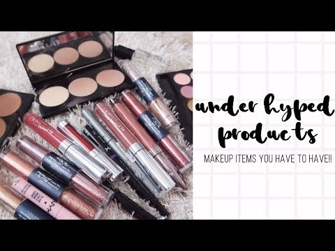 Make up - Under Hyped Products • MAKEUP YOU HAVE TO HAVE IN YOUR COLLECTION!! [CRUELTY-FREE]