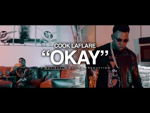 "Cook Laflare • ""Okay"" • ShotBy @Sovisuals"