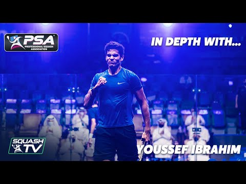 Squash: In Depth with... Youssef Ibrahim