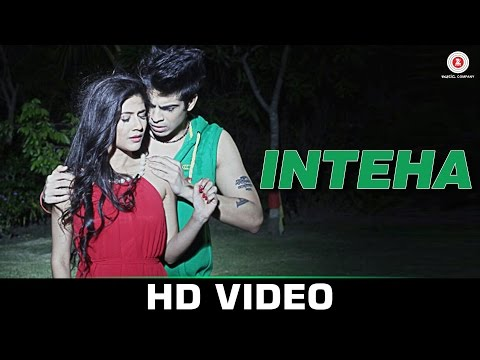 Inteha - Aviral Sachdev | Debanjali Chatterjee & R