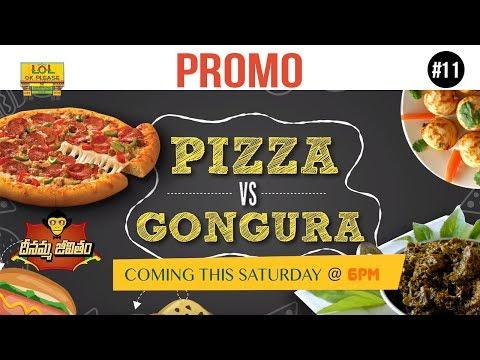 Pizza Vs Gongura - Promo ||  #DJ Dheenamma Jeevitham - Epi #11 || Lol Ok Please