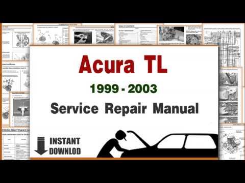 Acura TL Service Repair Manual 1999 2000 2001 2002 2003 DOWNLOAD