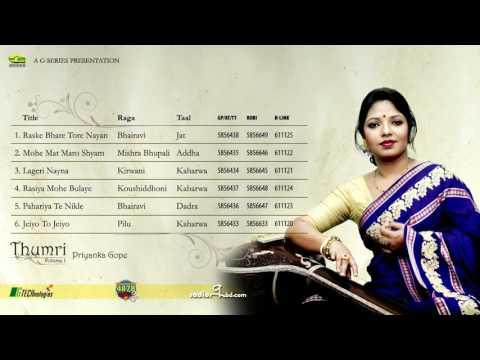 Thumri Volume 1 | Priyanka Gope | Full Album | Audio Jukebox