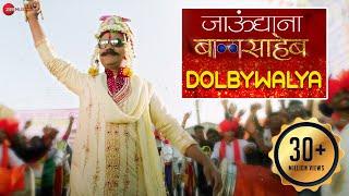 Video Dolby Walya - Full Video | Jaundya Na Balasaheb | Ajay-Atul | Girish Kulkarni & Saie Tamhankar MP3, 3GP, MP4, WEBM, AVI, FLV Juni 2018