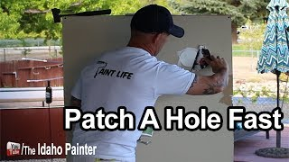 How to patch a hole fast
