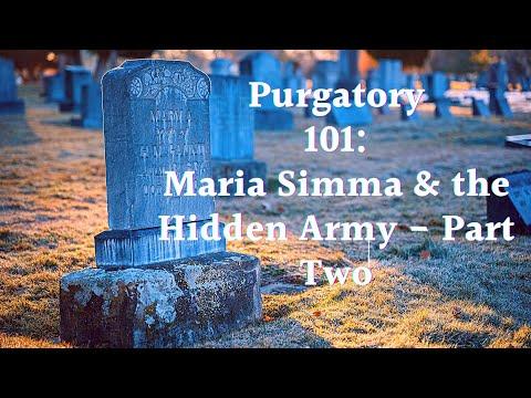 Purgatory 101: Maria Simma & the Hidden Army Part II