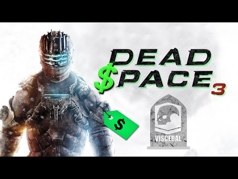 Dead Space 3 and the Death of Visceral Games