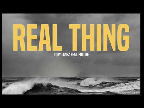 Tory Lanez  - Real Thing Ft Future