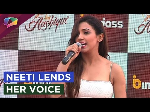 Neeti Mohan on singing 'Yeh Hai Aashiqui' song and
