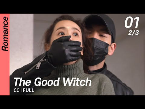 [CC/FULL] The Good Witch EP01 (2/3) | 착한마녀전