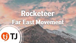 [TJ노래방] Rocketeer - Far East Movement (Feat. Ryan Tedder) / TJ Karaoke