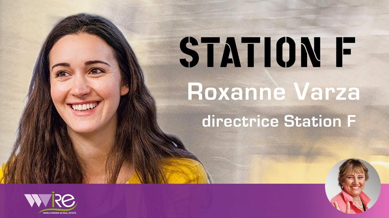 Roxanne Varza Directrice de Station F au PROPEL by MIPIM 2020