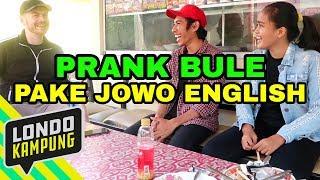 Video PRANK BULE PAKE JOWO ENGLISH DI KAMPUNG INGGRIS, PARE KEDIRI MP3, 3GP, MP4, WEBM, AVI, FLV Agustus 2018