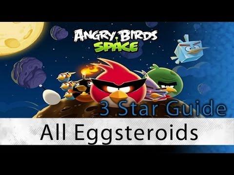 Angry Birds Space - Levels E-1 thru E-6 Eggsteroids Locations and Secret Levels 3 Star Walkthrough (видео)