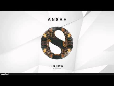 Ansah - I Know (Radio Edit)