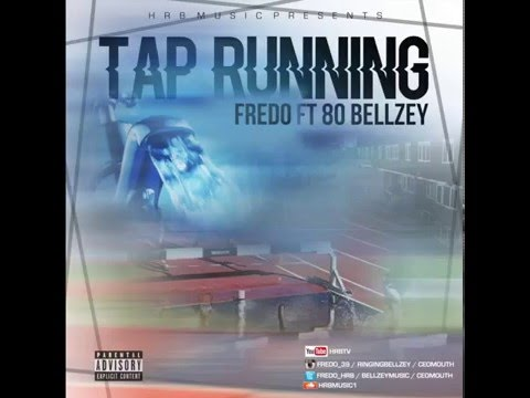 Fredo Ft Bellzey, 80 – Tap Running