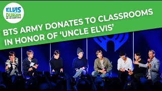 BTS Army Donates To Classrooms In Honor Of 'Uncle Elvis'