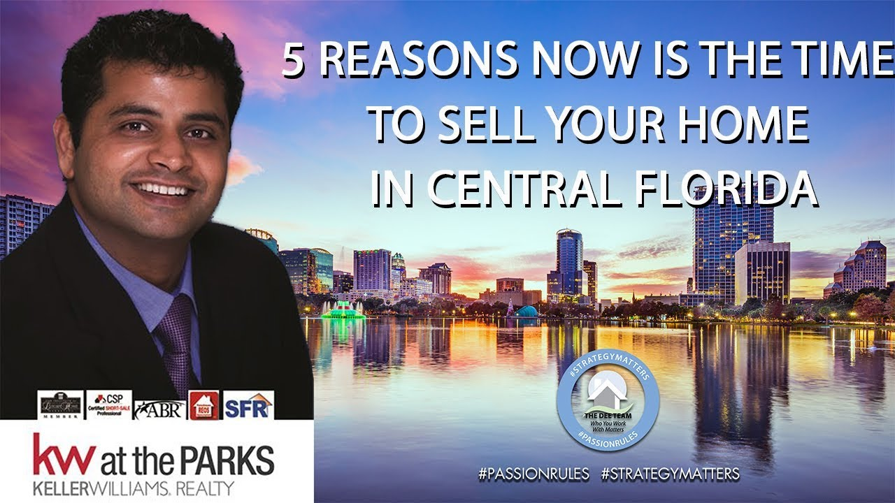 5 Reasons Now Is the Time to Sell Your Home in Central Florida