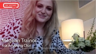 Meghan Trainor Answers Fan Questions On Ask Anything Chat w/ Romeo, SNOL ​​​ - AskAnythingChat