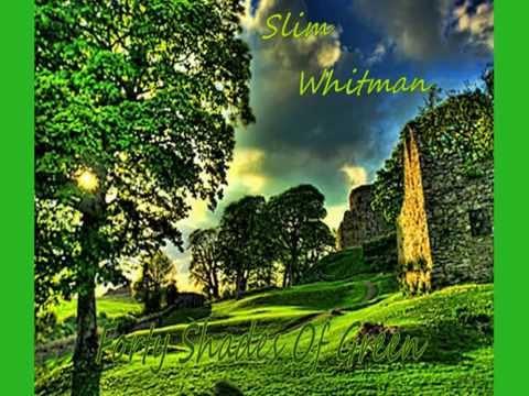 Tekst piosenki Slim Whitman - Forty Shades of Green po polsku