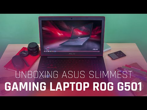 Unboxing ASUS Slimmest Gaming Laptop ROG G501