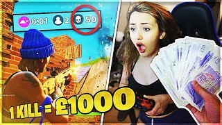 I Gave my Girlfriend £1,000 for Every Kill in Fortnite: Battle Royale