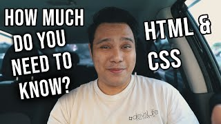 HTML & CSS - How Much Do You Really Need To Know? #devsLife
