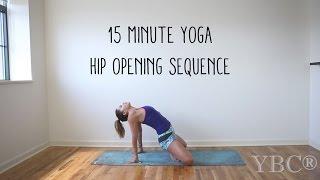 Video 15 Minute Yoga Hip Opening Sequence MP3, 3GP, MP4, WEBM, AVI, FLV Maret 2018