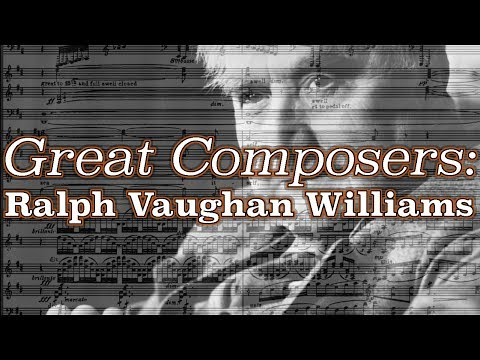 Great Composers: Ralph Vaughan Williams