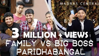 Video Big Boss Vs Family Paridhabangal | Troll | Madras Central MP3, 3GP, MP4, WEBM, AVI, FLV Januari 2018