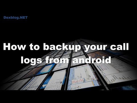 How to backup your call logs from Android