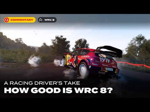 A Racer Driver's Take on WRC 8