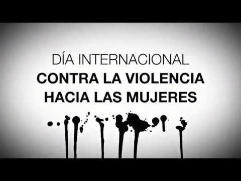 Video Día Internacional contra la violencia hacia las mujeres
