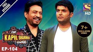 Video The Kapil Sharma Show - दी कपिल शर्मा शो - Ep - 104 - Irrfan Khan In Kapil's Show - 7th May, 2017 MP3, 3GP, MP4, WEBM, AVI, FLV Oktober 2017