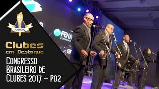 Clubes em Destaque 09/05/2017