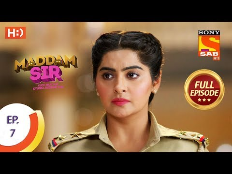 Maddam Sir - Ep 7 - Full Episode - 3rd March 2020